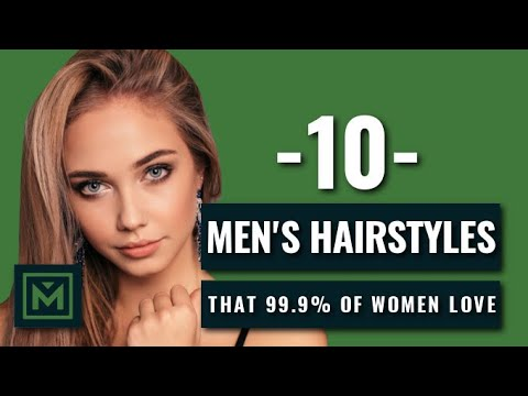 What Haircut do 99.9% of Girls Love? - 10 Best Hairstyles and Haircuts for Men 2019 and 2020