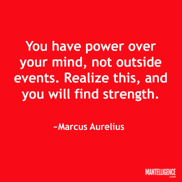 You have power over your mind not outside events meaning