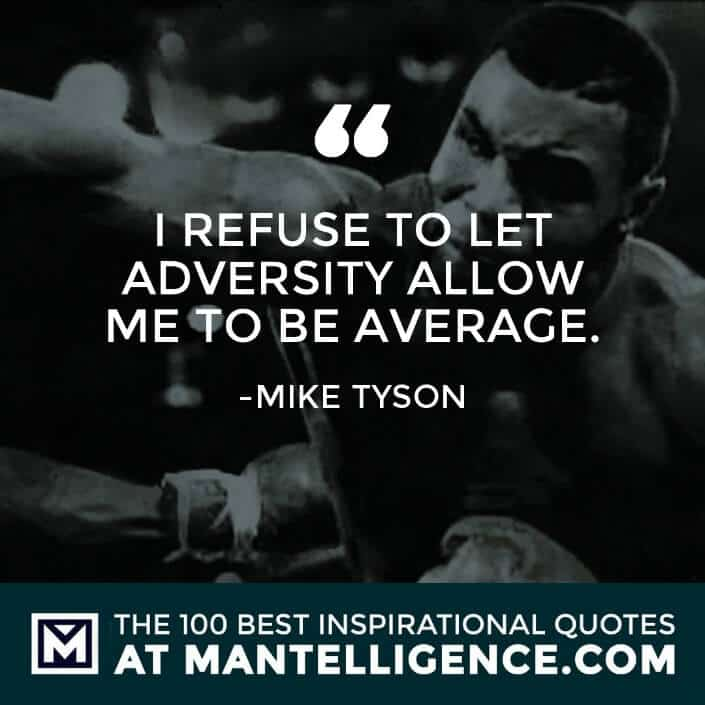 inspirational sayings - I refuse to let adversity allow me to be average.