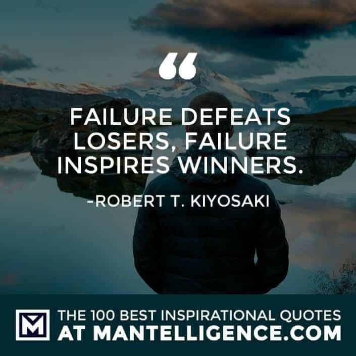 inspirational sayings - Failure defeats losers, failure inspires winners.