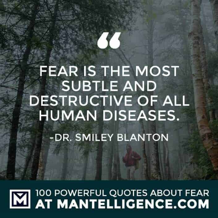fear quotes #28 - Fear is the most subtle and destructive of all human diseases.