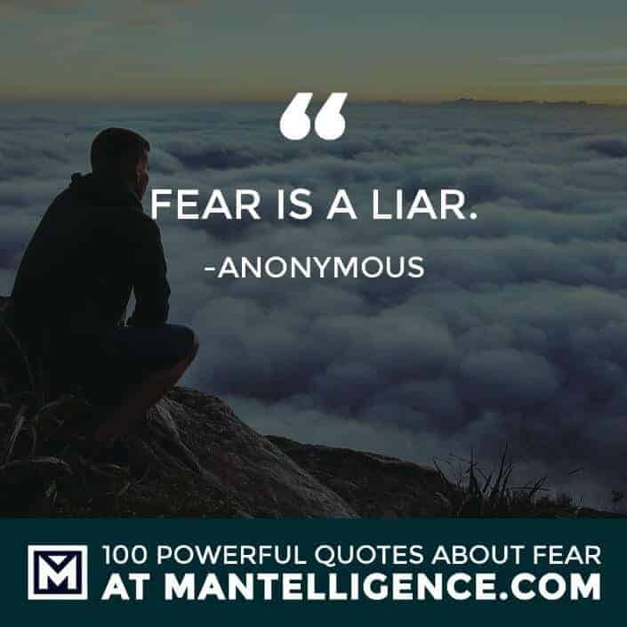 fear quotes #6 - Fear is a liar.