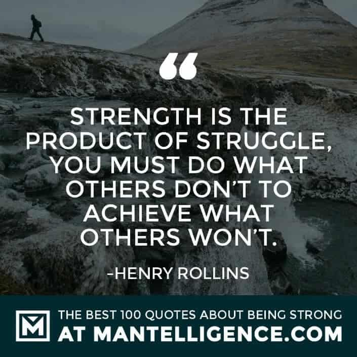quotes about strength #78 - Strength is the product of struggle, you must do what others don't to achieve what others won't.