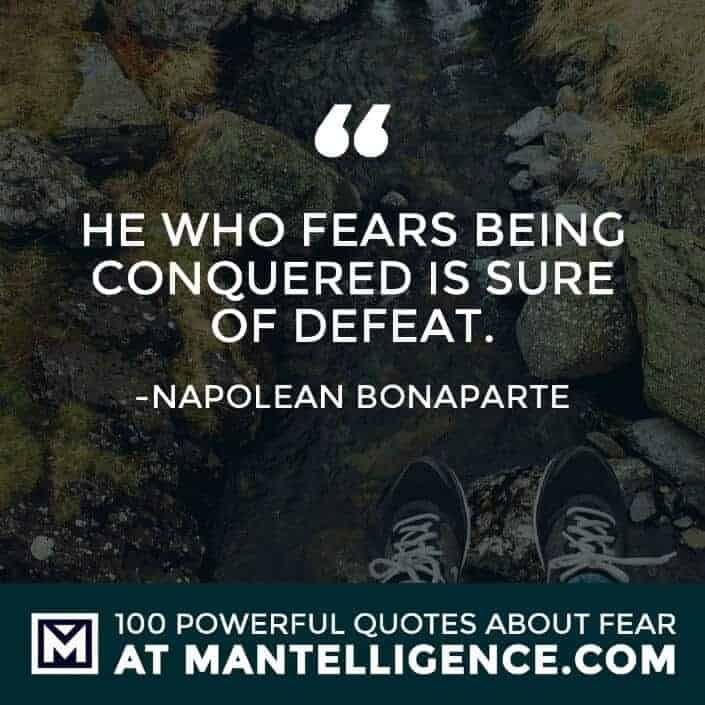 fear quotes #87 - He who fears being conquered is sure of defeat.