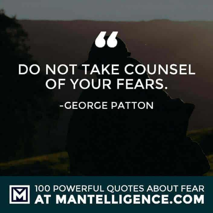 fear quotes #92 - Do not take counsel of your fears.