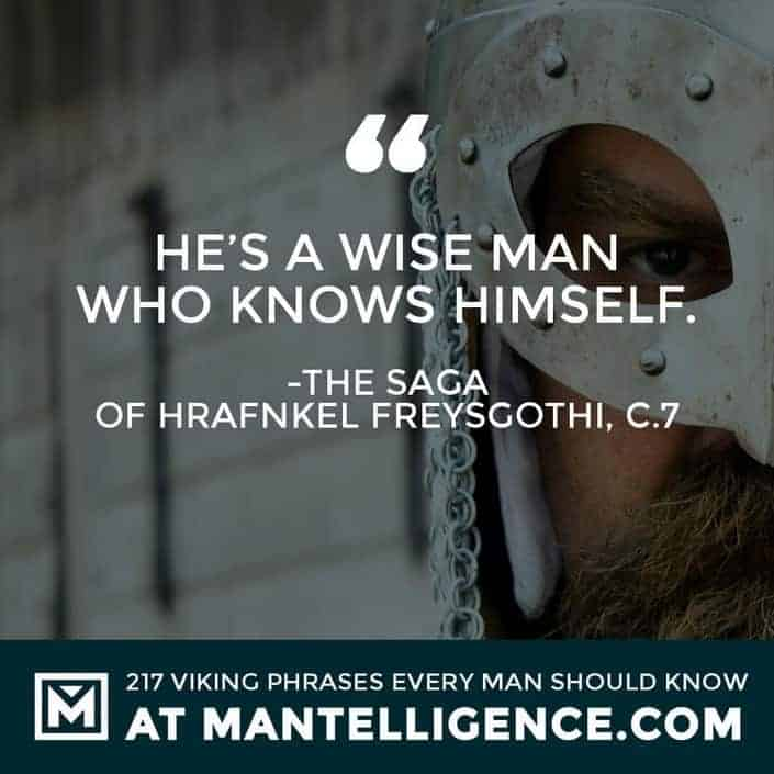 Viking Quotes - He's a wise man who knows himself.