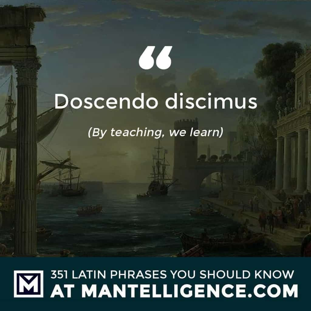 Doscendo discimus - By teaching, we learn