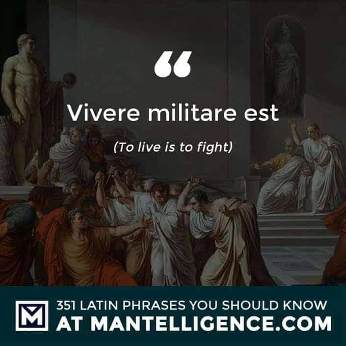 Vivere militare est - To live is to fight
