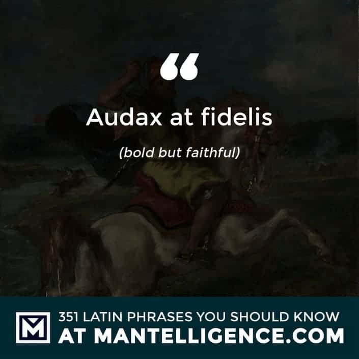 Audax at fidelis - bold but faithful