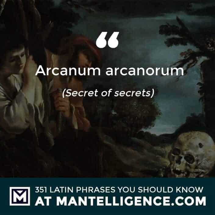 Arcanum arcanorum - Secret of secrets.