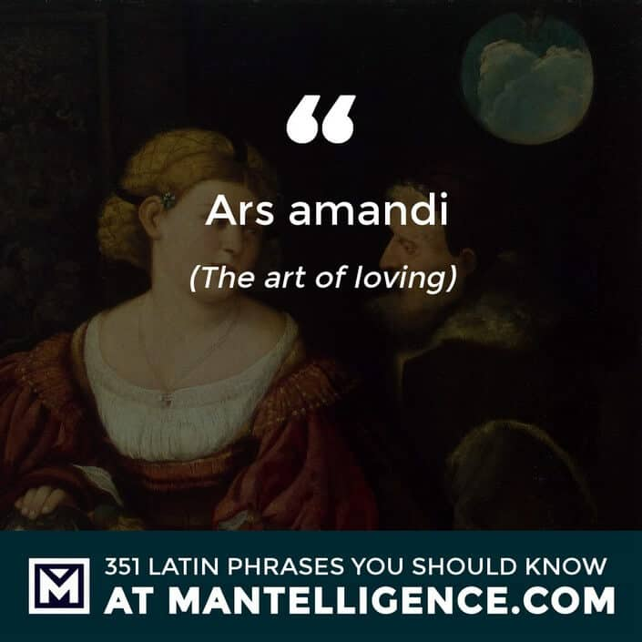 Ars amandi - The art of loving.