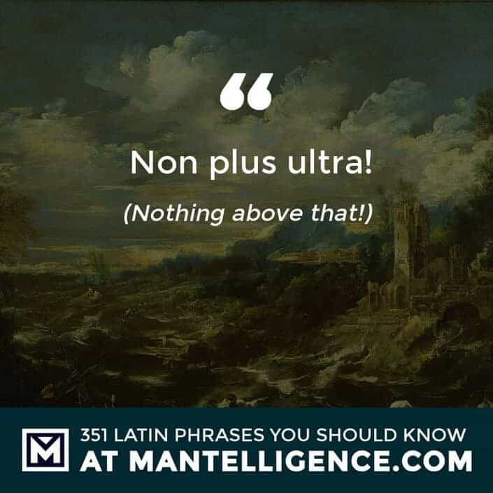Non plus ultra! - Nothing above that!