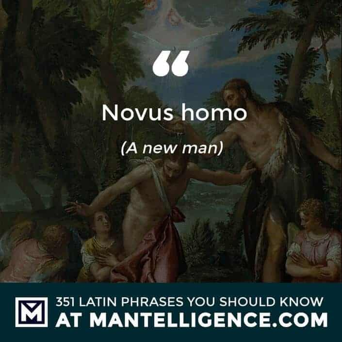 Novus homo - A new man