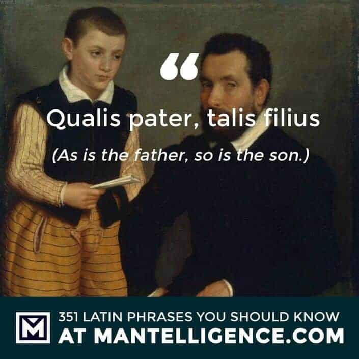 Qualis pater, talis filius - As is the father, so is the son
