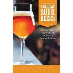 Beer Gifts - American Sour Beers Innovative Techniques for Mixed Fermentations