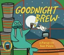 Beer Gifts - Goodnight Brew A Parody for Beer People
