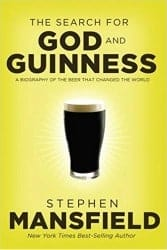 beer gifts - The Search for God and Guinness_ A Biography of the Beer that Changed the World