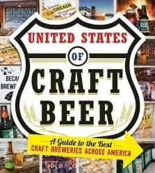 beer gifts - The United States Of Craft Beer_ A Guide to the Best Craft Breweries Across America
