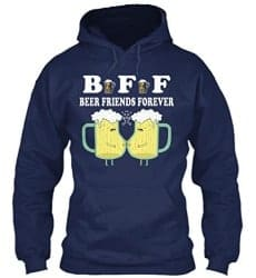 craft beer gifts - Beer Friends Forever Funny Sweatshirt Cool Alcohol Drinking Gift