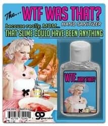 Stocking Stuffers For Her - WTF Was That Hand Sanitizer Gel