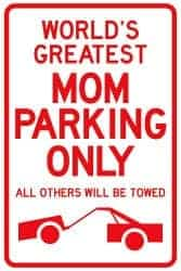 christmas gift ideas for mom - parking sign