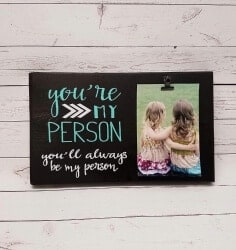 101 Birthday Gifts for Girlfriend - You're My Person Photo board