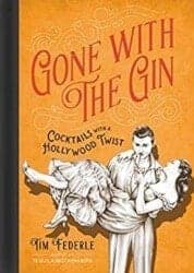 cool gifts for dad - Gone With The Gin Cocktails With A Hollywood Twist