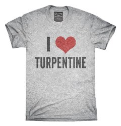 manly gifts - I Love Turpentine T-Shirt