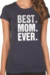 Best Mom Ever Shirt (1)