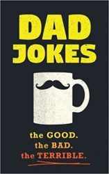 gifts for new dads - Dad Jokes