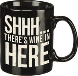 gifts for wine lover - Shh... There's Wine In Here