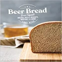 Cheap DIY Gift for Men - Beer Bread Brew-Infused Breads, Rolls, Biscuits, Muffins, and More