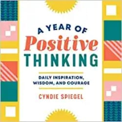 Cheap Thoughtful Gift Ideas - A Year of Positive Thinking Daily Inspiration, Wisdom, and Courage