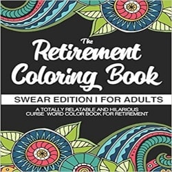 Cool Retirement Gift Ideas for Men - The Retirement Coloring Book (1)