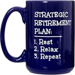 Strategic Retirement Plan - Funny Retirement Gift Retiree Mug