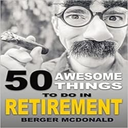 Thoughtful Retirement Gift Ideas for Men - 50 Awesome Things To Do In Retirement (1)
