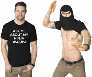Unique but Thoughtful Gifts For Men Who Have Everything - Ninja Disguise Flip Tshirt