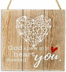 God Know My Heart Needed You Handmade Sign Crafts
