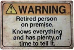 funny gifts for men - Retired Person on Premise