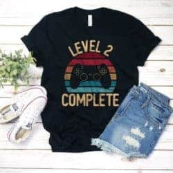 2 year anniversary gifts - Level 2 Complete Anniversary Shirt